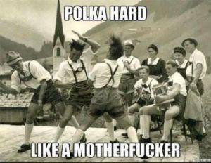 21-polka-hard-funny-meme